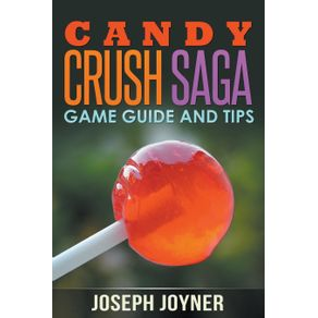 Candy-Crush-Saga-Game-Guide-and-Tips