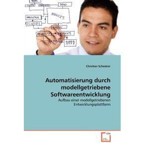 Automatisierung-durch-modellgetriebene-Softwareentwicklung