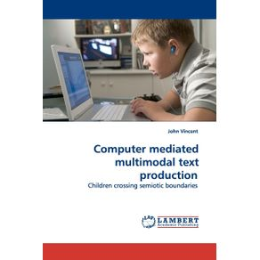 Computer-mediated-multimodal-text-production