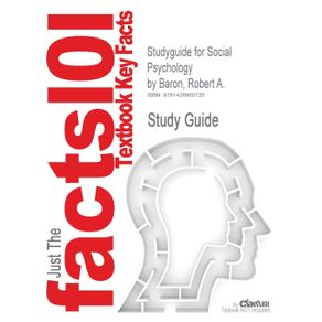 Studyguide-for-Social-Psychology-by-Baron-Robert-A.-ISBN-9780205581498