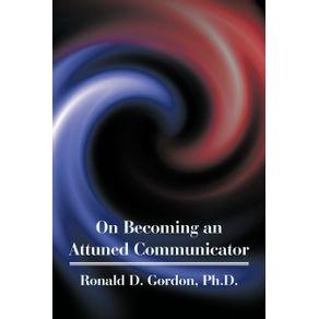 On-Becoming-an-Attuned-Communicator