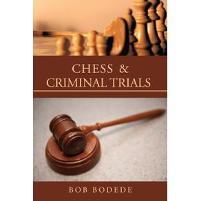 Chess---Criminal-Trials