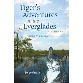 Tigers-Adventures-in-the-Everglades---Volume-Two