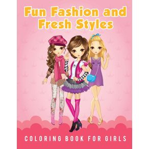 Fun-Fashion-and-Fresh-Styles-Coloring-Book-for-Girls