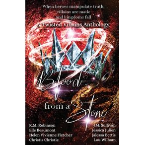 Blood-From-A-Stone-Twisted-Villains-Anthology