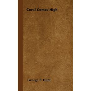 Coral-Comes-High