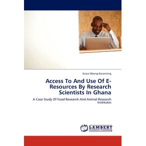 Access-To-And-Use-Of-E-Resources-By-Research-Scientists-In-Ghana