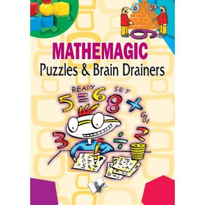 Mathemagic-Puzzles-and-Brain-Drainers