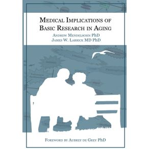 Medical-Implications-of-Basic-Research-in-Aging