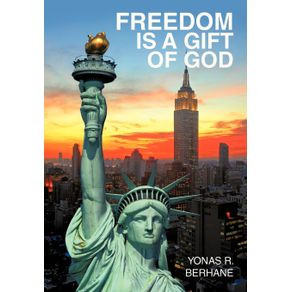 Freedom-is-a-Gift-of-God