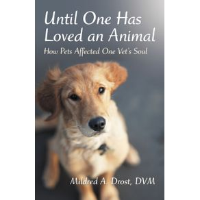 Until-One-Has-Loved-an-Animal