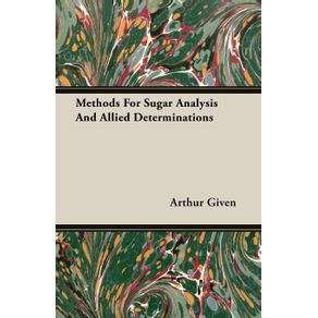 Methods-For-Sugar-Analysis-And-Allied-Determinations