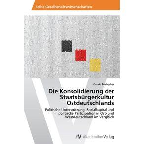 Die-Konsolidierung-der-Staatsburgerkultur-Ostdeutschlands