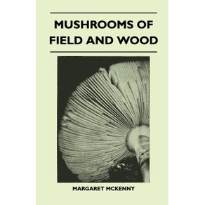 Mushrooms-Of-Field-And-Wood