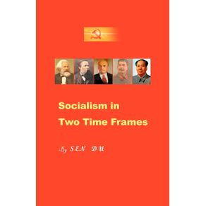Socialism-in-Two-Time-Frames