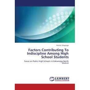 Factors-Contributing-to-Indiscipline-Among-High-School-Students