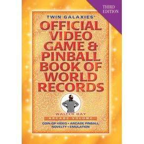 Twin-Galaxies-Official-Video-Game---Pinball-Book-Of-World-Records--Arcade-Volume-Third-Edition