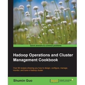 Hadoop-Operations-and-Cluster-Management-Cookbook