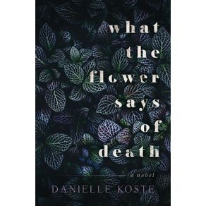 What-The-Flower-Says-Of-Death