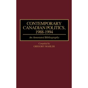 Contemporary-Canadian-Politics-1988-1994