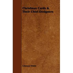 Christmas-Cards---Their-Chief-Designers