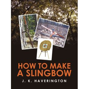 How-to-make-a-Slingbow