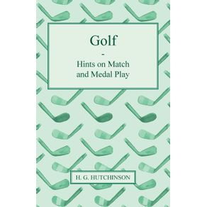 Golf---Hints-on-Match-and-Medal-Play