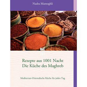 Rezepte-aus-1001-Nacht------Die-Kuche-des-Maghreb