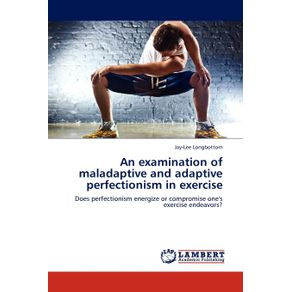 An-examination-of-maladaptive-and-adaptive-perfectionism-in-exercise