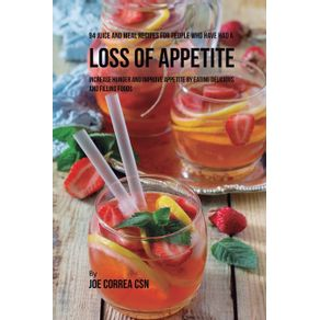 94-Juice-and-Meal-Recipes-for-People-Who-Have-Had-a-Loss-of-Appetite