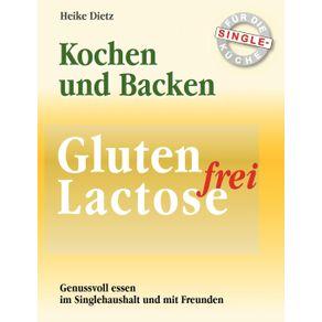Gluten--und-Lactosefrei-Kochen-und-Backen-fur-die-Single-Kuche
