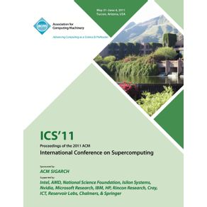 ICS-11-Proceedings-of-the-2011-ACM-International-Conference-on-Supercomputing