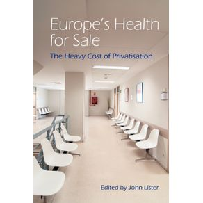 Europes-Health-for-Sale--The-Heavy-Cost-of-Privatisation