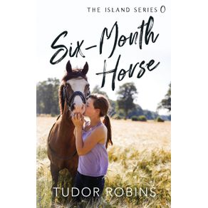 Six-Month-Horse