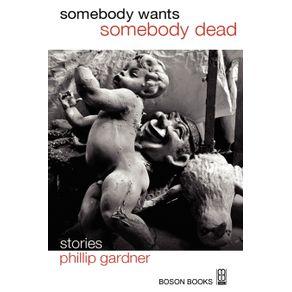 Somebody-Wants-Somebody-Dead