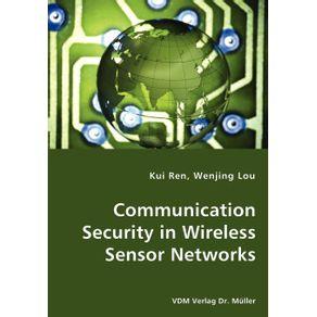 Communication-Security-in-Wireless-Sensor-Networks