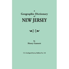 A-Geographic-Dictionary-of-New-Jersey.-U.S.-Geological-Survey-Bulletin-No.-118