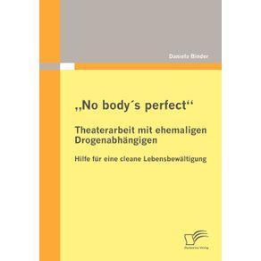 """No-bodys-perfect"