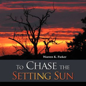 To-Chase-the-Setting-Sun