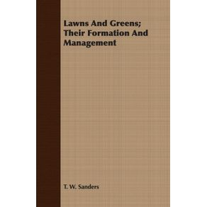 Lawns-And-Greens--Their-Formation-And-Management