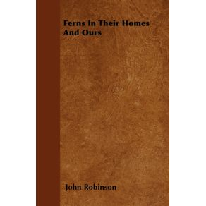 Ferns-In-Their-Homes-And-Ours