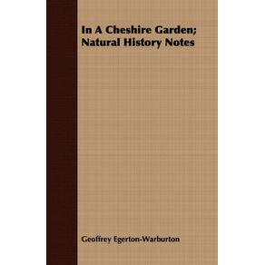 In-A-Cheshire-Garden--Natural-History-Notes