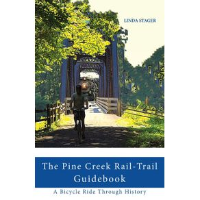 THE-PINE-CREEK-RAIL-TRAIL-GUIDEBOOK