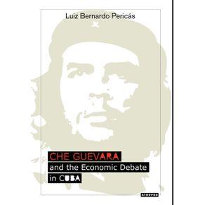 Che-Guevara-and-the-Economic-Debate-in-Cuba