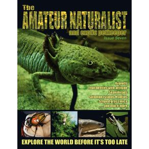 The-Amateur-Naturalist--and-Exotic-Petkeeper---7