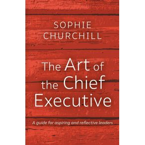 The-Art-of-the-Chief-Executive