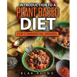 Introduction-To-A-Plant-Based-Diet