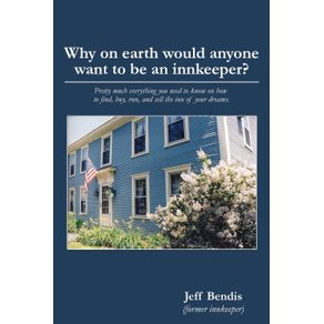 Why-on-Earth-Would-Anyone-Want-to-Be-an-Innkeeper-