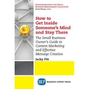 How-to-Get-Inside-Someones-Mind-and-Stay-There