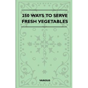 250-Ways-to-Serve-Fresh-Vegetables